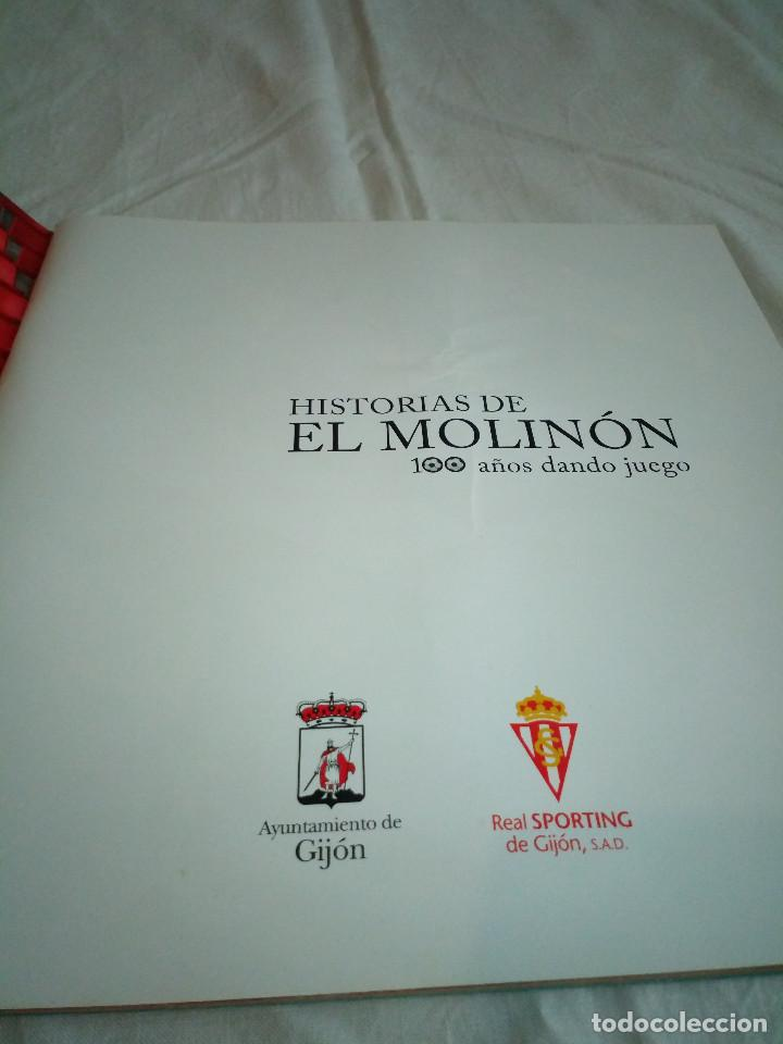 Coleccionismo deportivo: 162-HISTORIAS DEL MOLINON, 100 años dando juego, Real Sporting De Gijon, - Foto 2 - 194733053