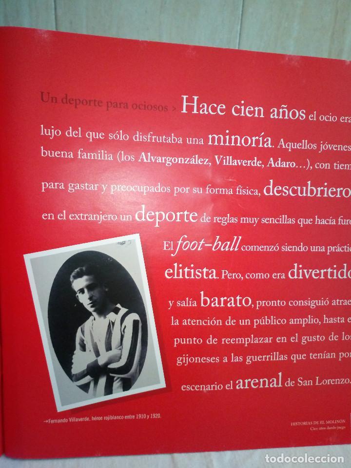 Coleccionismo deportivo: 162-HISTORIAS DEL MOLINON, 100 años dando juego, Real Sporting De Gijon, - Foto 4 - 194733053
