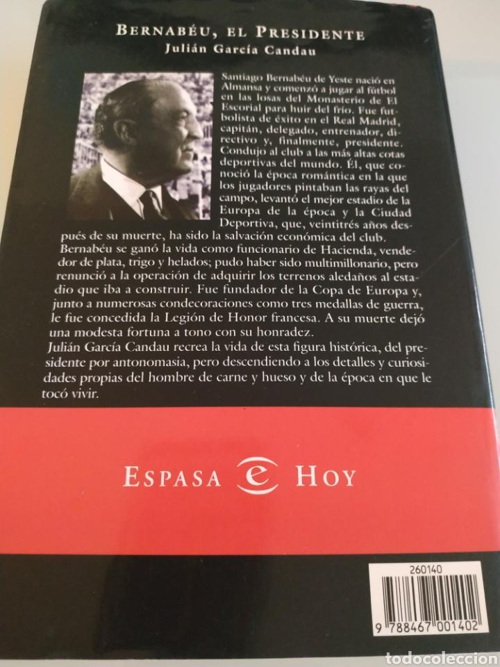 Coleccionismo deportivo: Bernabéu el presidente Julián garcia candau - Foto 2 - 194763207