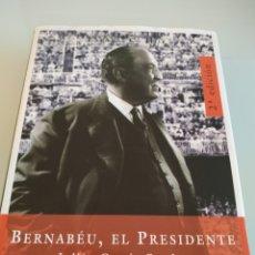 Coleccionismo deportivo: BERNABÉU EL PRESIDENTE JULIÁN GARCIA CANDAU. Lote 194763207
