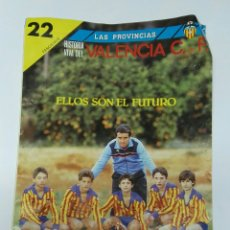 Coleccionismo deportivo: HISTORIA VIVA DEL VALENCIA C.F. 22 FASCÍCULO. Lote 194788581