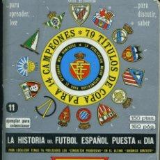 Coleccionismo deportivo: LA HISTORIA DEL FUTBOL ESPAÑOL PUESTA AL DIA - TOMO 11. Lote 194997557
