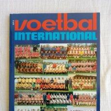 Coleccionismo deportivo: VOETBAL INTERNATIONAL. - ANNO DE JAREN ZEVENTIG (DEEL 1) -. Lote 195024933
