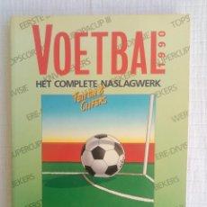 Coleccionismo deportivo: VOETBAL INTERNATIONAL. - HET COMPLETE NASLAGWERK 1990 -. Lote 195026200