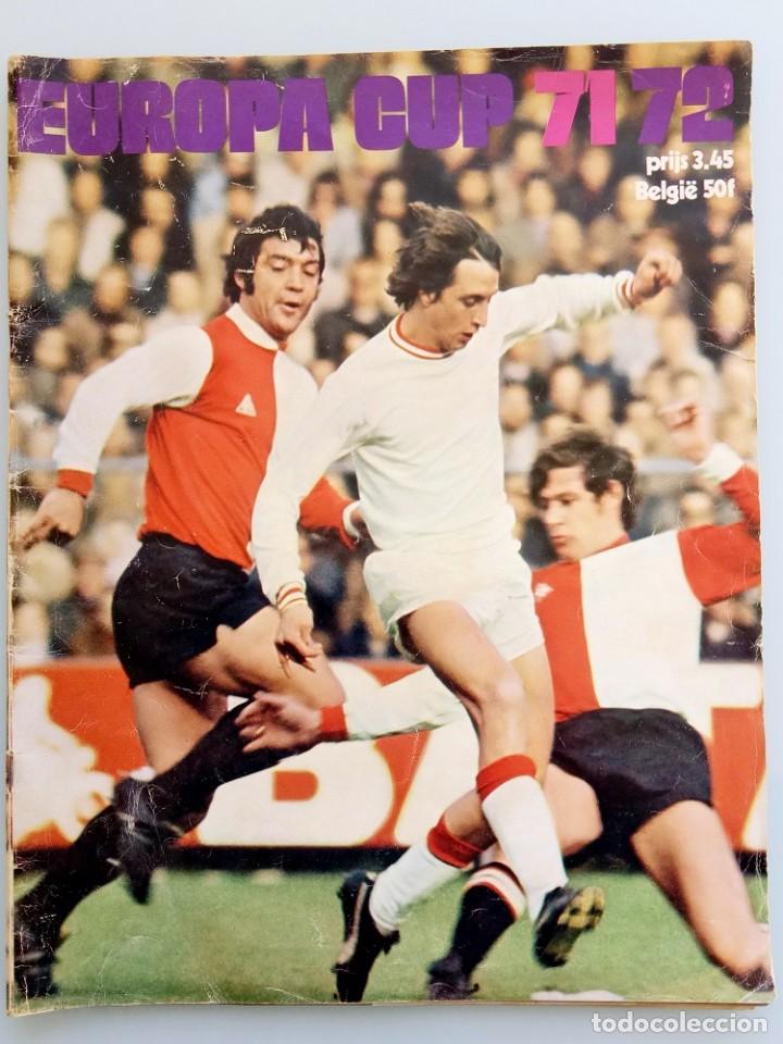 AMSTERDAM BOEK. - EUROPA CUP 71-72 - (Coleccionismo Deportivo - Libros de Fútbol)