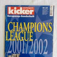 Coleccionismo deportivo: KICKER. - CHAMPIONS LEAGUE 2001/2002 -. Lote 195028450