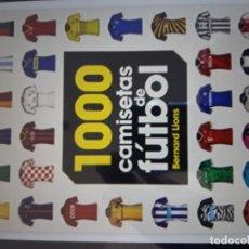 Coleccionismo deportivo: 1000 CAMISETAS DE FUTBOL. Lote 195095172
