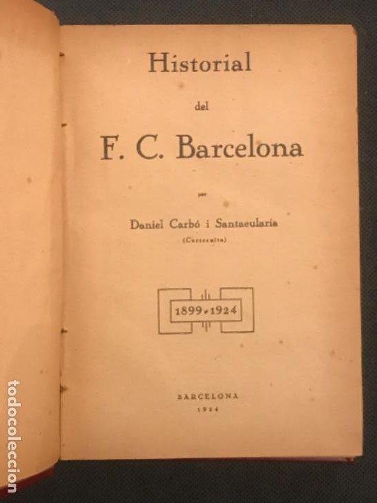 Coleccionismo deportivo: NOCES DARGENT DEL F.C. BARCELONA. 1899-1924. DANIEL CARBO I SANTAOLARIA. 2 VOLUMS. BARCELONA 1924. - Foto 3 - 195118325