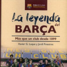 Coleccionismo deportivo: LA LEYENDA DEL BARÇA. Lote 195326088