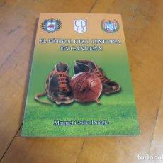 Coleccionismo deportivo: EL FUTBOL HIZO HISTORIA EN CANDEAN. Lote 195341408