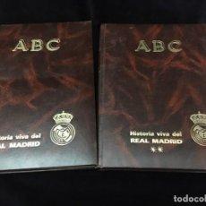 Coleccionismo deportivo: HISTORIA VIVA DEL REAL MADRID ( 1902-1987 ). COLECCIONABLE ABC COMPLETO Y ENCUADERNADO . Lote 195353321