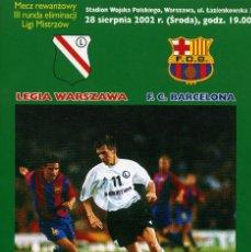 Coleccionismo deportivo: PROGRAMA LEGIA - F.C. BARCELONA. Lote 195354528