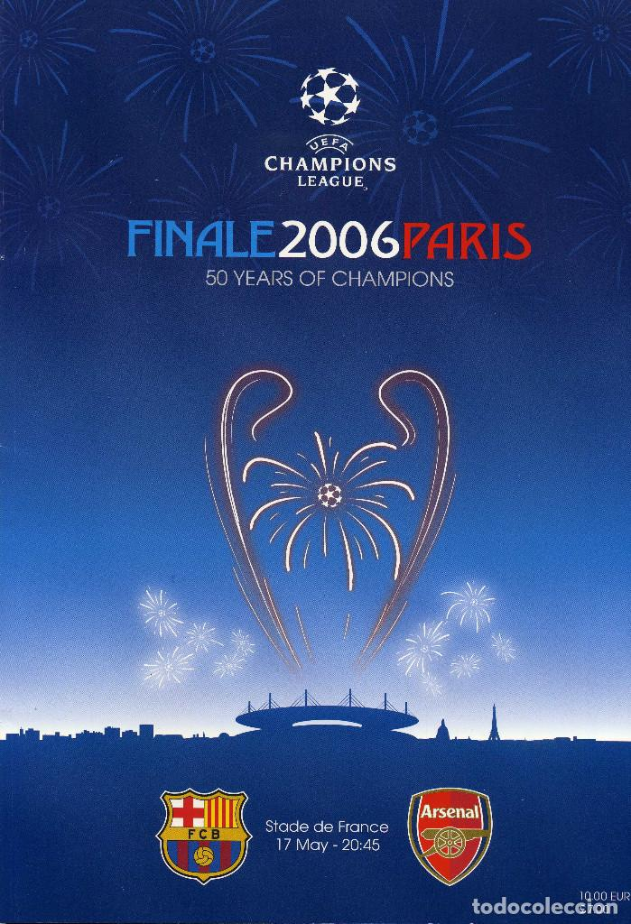FC BARCELONA & ARSENAL - PROGRAMA OFICIAL FINAL CHAMPIONS 2006 (Coleccionismo Deportivo - Libros de Fútbol)