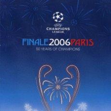 Coleccionismo deportivo: FC BARCELONA & ARSENAL - PROGRAMA OFICIAL FINAL CHAMPIONS 2006. Lote 195354625