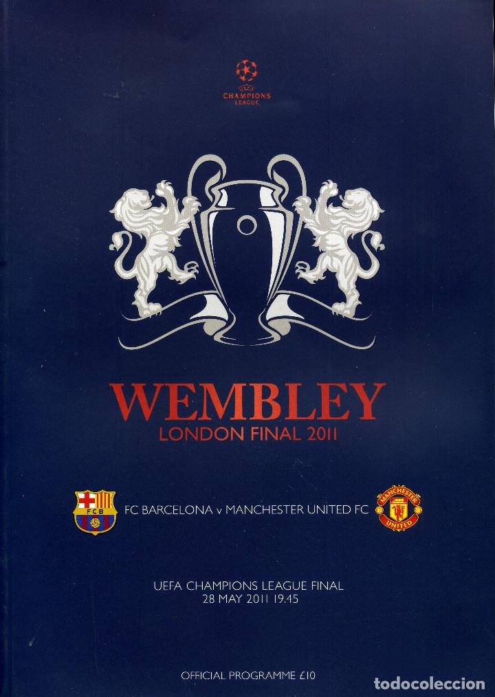 FC BARCELONA & MANCHESTER UNITED - PROGRAMA OFICIAL FINAL CHAMPIONS 2011 (Coleccionismo Deportivo - Libros de Fútbol)