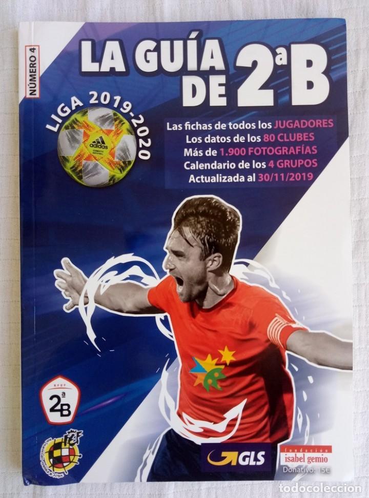 LA GUIA DE 2ªB. - LIGA 2019-2020 - (Coleccionismo Deportivo - Libros de Fútbol)
