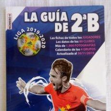 Coleccionismo deportivo: LA GUIA DE 2ªB. - LIGA 2019-2020 -. Lote 195360795