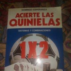 Coleccionismo deportivo: ACIERTE LAS QUINIELAS SISTEMA Y COMBINACIONES - EDITORIAL DE VECCHI 1983. Lote 195407407