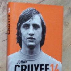 Coleccionismo deportivo: JOHAN CRUYFF 14. LA AUTOBIOGRAFÍA. Lote 195486086