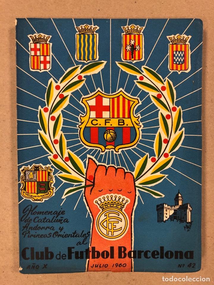 HOMENAJE DE CATALUÑA, ANDORRA Y PIRINEOS ORIENTALES AL CLUB DE FÚTBOL BARCELONA 1960. (Coleccionismo Deportivo - Libros de Fútbol)