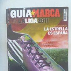Coleccionismo deportivo: GRAN LIBRO GUIA MARCA DE LA LIGA 2011 . LA ESTRELLA ES ESPAÑA. Lote 196503735