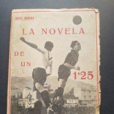Colecionismo desportivo: LA NOVELA DE UN GUARDAMETA CARAMUNCHI EDITORIAL LUX 1927 DE ABEL KINGS. Lote 196842868