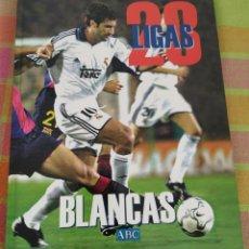 Coleccionismo deportivo: 28 LIGAS BLANCAS. ABC. COMPLETO. REAL MADRID. 2001. Lote 197112561
