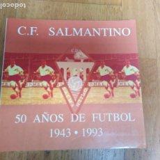 Coleccionismo deportivo: LIBRO ANTIGUO CLUB DE FÚTBOL SALMANTINO 50 AÑOS. Lote 198331102