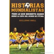 Coleccionismo deportivo: FÚTBOL. HISTORIAS MUNDIALISTAS - GUILLERMO KNOLL DESCATALOGADO!!! OFERTA!!!. Lote 208838402