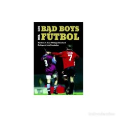 Coleccionismo deportivo: LOS BAD BOYS DEL FÚTBOL - JEAN-PHILLIPE BOUCHARD DESCATALOGADO!!! OFERTA!!!. Lote 198617411