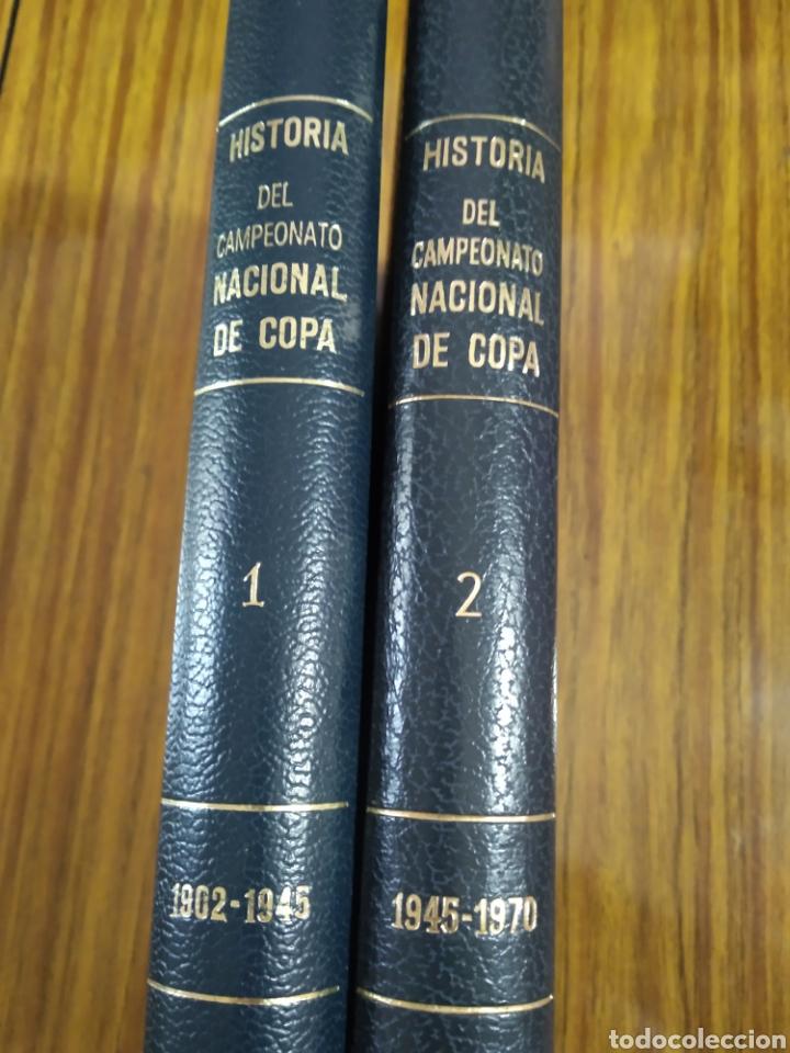 HISTORIA DEL CAMPEONATO NACIONAL DE COPA 1900 1945 - 1945 1970 OBRA COMPLETA (Coleccionismo Deportivo - Libros de Fútbol)