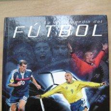 Coleccionismo deportivo: LA ENCICLOPEDIA DEL FÚTBOL - CLIVE GIFFORD. Lote 199132125