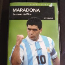 Coleccionismo deportivo: MARADONA. LA MANO DE DIOS - JIMMY BURNS - EL PAÍS AGUILAR - FÚTBOL . Lote 199293811