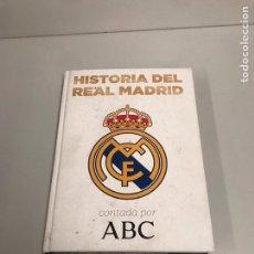 Coleccionismo deportivo: HISTORIA DEL REAL MADRID. Lote 199362156