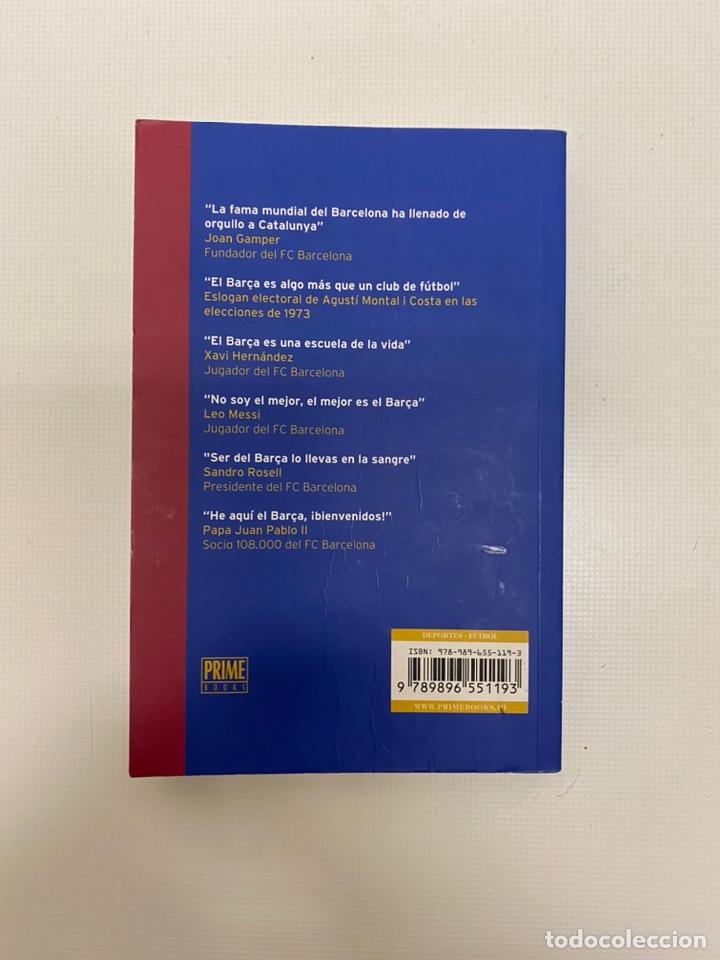 Coleccionismo deportivo: Libro Biblia FC Barcelona. De lectura obligada para cualquier Barcelonista. - Foto 2 - 199524215