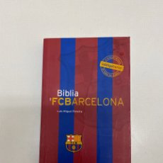 Coleccionismo deportivo: LIBRO BIBLIA FC BARCELONA. DE LECTURA OBLIGADA PARA CUALQUIER BARCELONISTA.. Lote 199524215