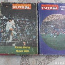 Coleccionismo deportivo: ENCICLOPEDIA DEL FUTBOL, RAMON MELCON Y MIGUEL VIDAL, 1382 PAGINAS, 2 TOMOS , HASTA 1972. Lote 199588065