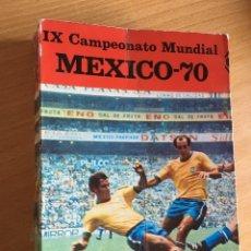 Coleccionismo deportivo: MEXICO 70. MUNDIALES. LIBRO 398 PÁGINAS, 21X15 CM. EDICIÓN 1970 (VER FOTOS). Lote 199629481