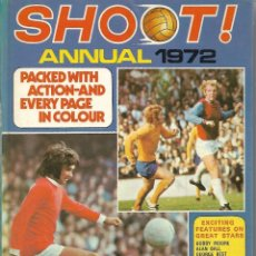 Coleccionismo deportivo: LIBRO SHOOT ¡ ANNUAL 1972. EN INGLÉS. Lote 199839638