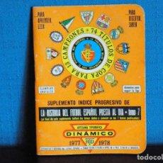Coleccionismo deportivo: SUPER DINAMICO 1977-1978. Lote 200011193
