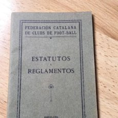 Coleccionismo deportivo: (M) LIBRO FEDERACIÓN CATALANA DE CLUBS DE FOOT-BALL - ESTATUTOS Y REGLAMENTOS, BARCELONA 1915. Lote 200519645