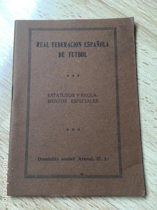(M) LIBRO REAL FEDERACIÓN ESPAÑOLA DE FÚTBOL - ESTATUTOS Y REGLAMENTOS ESPECIALES, MADRID 1914 / 15 (Coleccionismo Deportivo - Libros de Fútbol)
