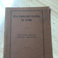 Coleccionismo deportivo: (M) LIBRO REAL FEDERACIÓN ESPAÑOLA DE FÚTBOL - ESTATUTOS Y REGLAMENTOS ESPECIALES, MADRID 1914 / 15. Lote 200520070