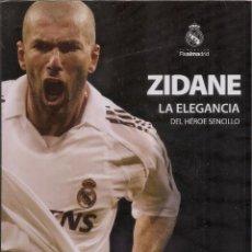 Coleccionismo deportivo: LIBRO - ZIDANE LA ELEGANCIA DEL HEROE SENCILLO-. Lote 200741367
