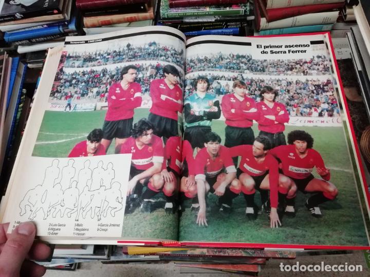 Coleccionismo deportivo: HISTORIA DEL REAL MALLORCA. EL DIA 16. 1ª EDICIÓN 1991.TODO UNA JOYA!!!!!!!!!!!!!!!!!!!!. VER FOTOS. - Foto 28 - 215713771