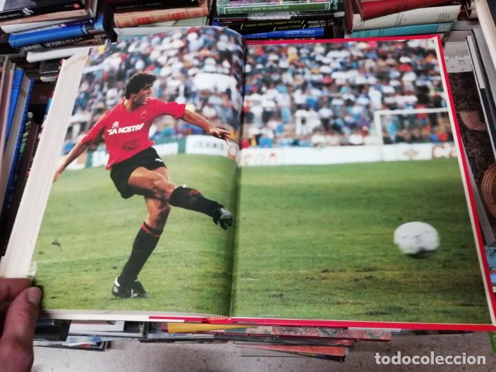 Coleccionismo deportivo: HISTORIA DEL REAL MALLORCA. EL DIA 16. 1ª EDICIÓN 1991.TODO UNA JOYA!!!!!!!!!!!!!!!!!!!!. VER FOTOS. - Foto 34 - 215713771