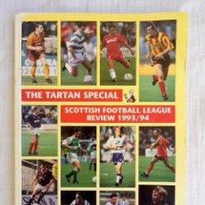 Coleccionismo deportivo: SFL. - THE TARTAN SPECIAL SCOTTISH FOOTBALL LEAGUE REVIEW 1993-94 - #. Lote 202582732