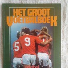 Coleccionismo deportivo: VOETBAL INTERNATIONAL. - HET GROOT VOETBAL JAARBOEK 1985 - #. Lote 202650498
