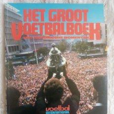 Coleccionismo deportivo: VOETBAL INTERNATIONAL. - HET GROOT VOETBAL JAARBOEK 1984 - #. Lote 202755618