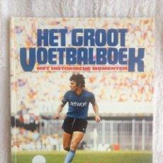 Coleccionismo deportivo: VOETBAL INTERNATIONAL. - HET GROOT VOETBAL JAARBOEK 1983 - #. Lote 202756150